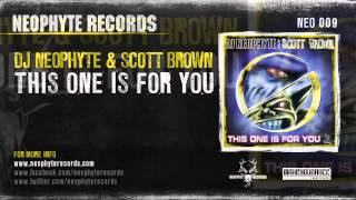 DJ Neophyte & Scott Brown - This One Is For You (NEO009) (2000)