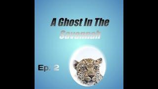 A Ghost In The Savannah - Roblox Wild Savannah Ep.2