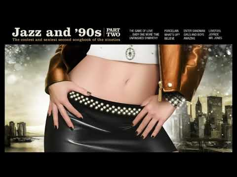 Jazz And 90s (Part Two) - The Full Album