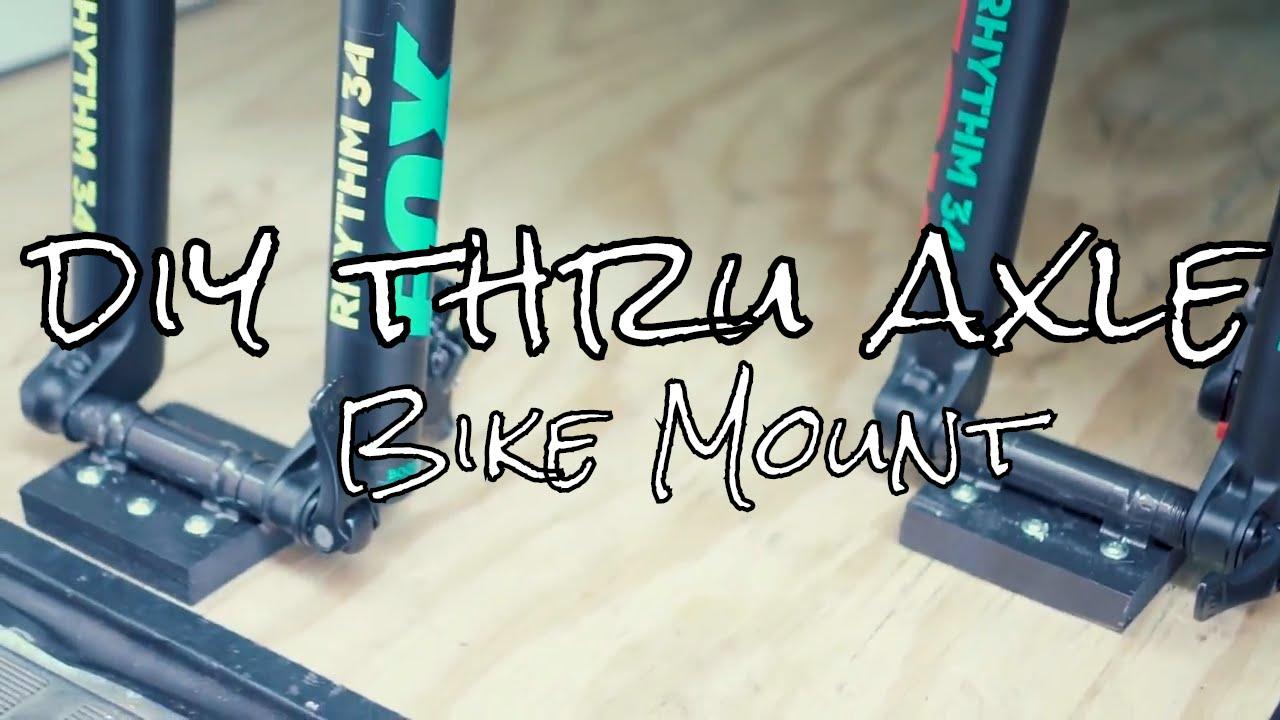 Diy Thru Axle Bike Mount Youtube