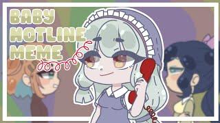 Baby hotline meme// Happy pride month🏳️🌈//gacha club