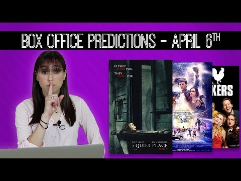 A Quiet Place Box Office Predictions