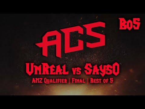 Warcraft 3 | UnReal (H) vs SaysO (U) | Bo5 | ACS ANZ Qualifier - Final