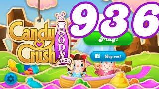 Candy Crush Soda Saga Level 936 No Boosters