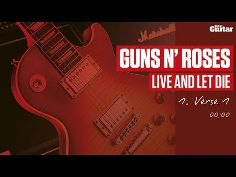 Guitar Lesson: Guns N' Roses 'Live And Let Die' -- Part One -- Verse One (TG214)