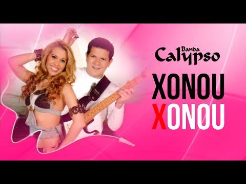 Banda Calypso - Xonou Xonou