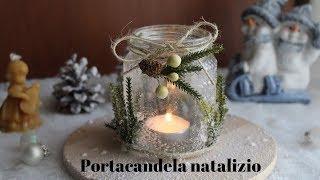 🎄Tutorial decorazioni di Natale fai da te - portacandela natalizia -Tutorial Christmas decoration🎄