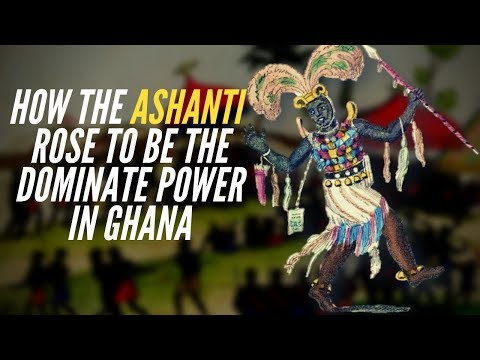 How The Ashanti Rose To Be The Dominate Power In Ghana
