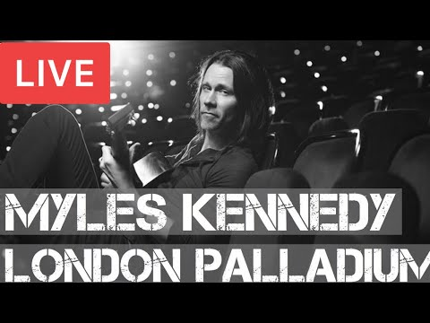 Myles Kennedy ~ Live At London Palladium ~ Concert 2018