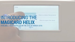Digital ID are proud to Introduce the new Magicard Helix plastic card printer