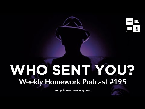 Musical Inspirations - Weekly Homework Podcast #195 - Computer Music Academy