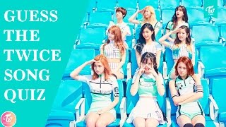 GUESS THE TWICE SONG | KPOP QUIZ [10 ROUNDS]