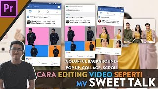 Cara Editing seperti MV Sweet Talk - Adobe Premiere Class MP3