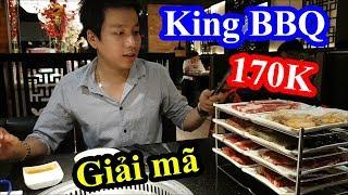 Giải mã Buffet vua nướng Hàn quốc chỉ có 170k ăn sấp mặt - Có gì trong đó