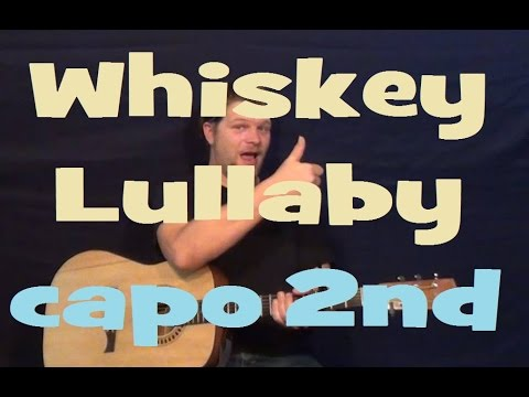 Whiskey Lullaby (Brad Paisley/Alison Krauss) Easy Strum Guitar Lesson How to Play Tutorial Capo 2nd
