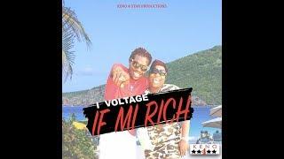 I Voltage - If Mi Rich - June 2017