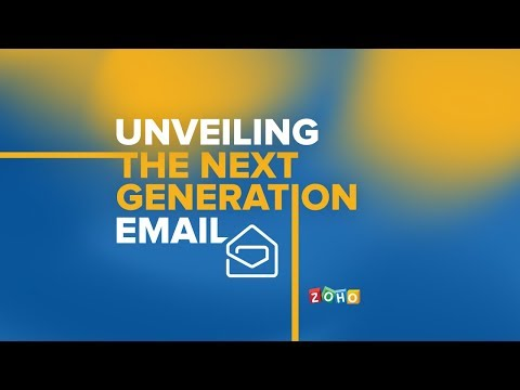 The next generation email - Zoho Mail