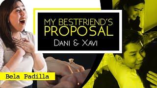My Bestfriend's Proposal (Dani & Xavi) | Bela Padilla