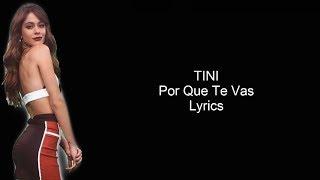 TINI - Por Que Te Vas | Lyrics