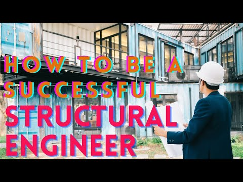 How to be a Successful Structural Engineer   Structural Engineering Career Advise