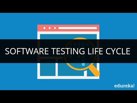 Software Testing life Cycle | Software Testing Tutorial | Edureka