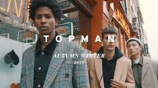 TOPMAN | AUTUMN WINTER 2019