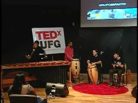 Grupo Impact(o) (Apresentação Manhã) at TEDxUFG