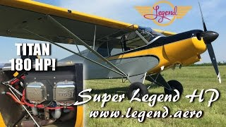 Super Legend HP, 180 HP Titan Aircraft engine now available from American Legend.