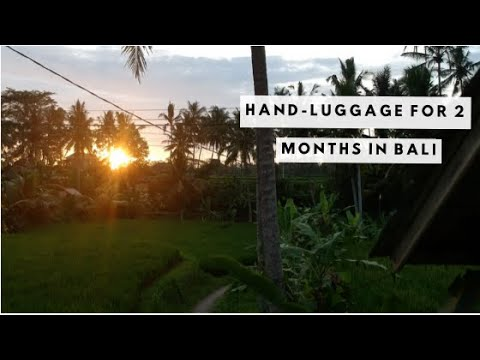 Bali Packing Tips | Hand Luggage for Two Months