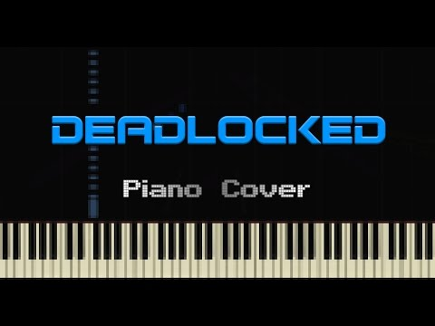 DEADLOCKED (by F-777) — Piano Cover
