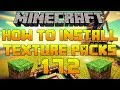 How To Install Texture Packs In Minecraft 1.7.2 (Resource Packs)