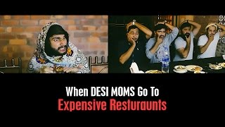 DESI MOMS in Expensive Restaurants By Karachi Vynz Official
