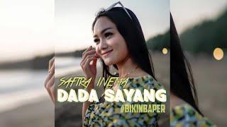 safira inema | Dada Sayang (lirik)