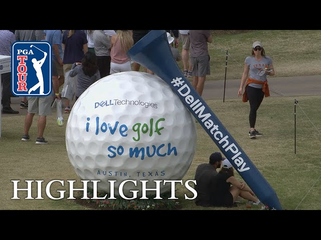 Highlights | Round 3 | Dell Match Play
