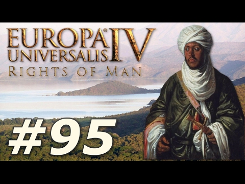 Europa Universalis IV: The Rights of Man | Ethiopia - Part 95