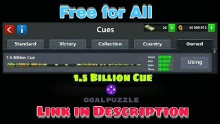 Free 1.5 Billion Cue For All in 8 Ball Pool Tricks