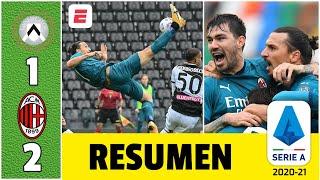 Udinese 1-2 AC Milan. Espectacular chilena de Zlatan Ibrahimovic y va de líder goleador | Serie A