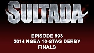 593 Sultada - 2014 NGBA 10 STAG DERBY FINALS Ep 1