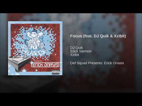 Erick Sermon - Focus Ft.  DJ Quik & Xzibit