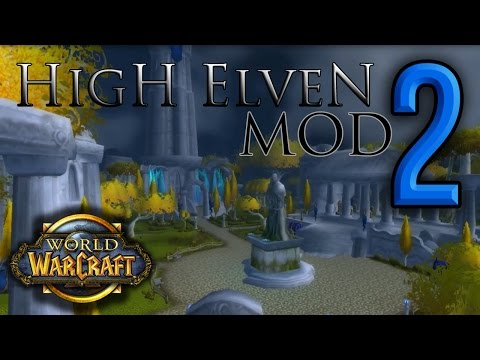 World of Warcraft - World Editor - High Elven Mod 2