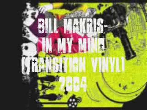 Bill Makris - In My Mind (Transition Vinyl)