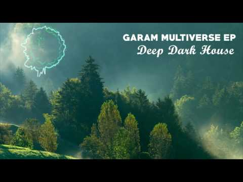 Garam - Deep Dark House (Original Mix)