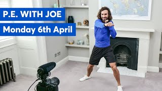 P.E With Joe | Monday 6th April 2020
