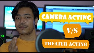 Camera Acting 🎥 V/S Theater Acting the Difference||Pagag Ao Utpal