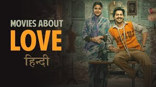 Top 5 Best Hindi Movies about Love in 2018 (in Hindi)
