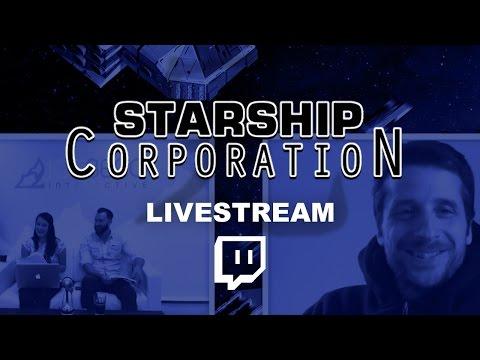 LIVESTREAM - Starship Corporation: Launch Party