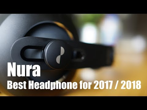 Nura / Best headphone of 2017 2018