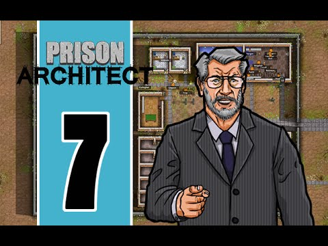 Prison Architect - E7 - Prison Policy