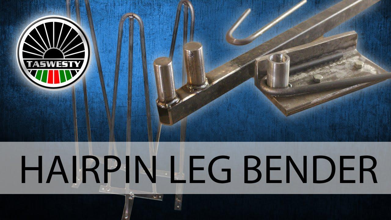 Hairpin Leg Bender Diy Youtube