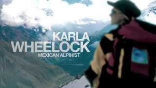 Karla Wheelock - Climbing mountains, conquering new heights